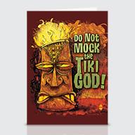 Do Not Mock The Tiki God - Greeting Cards